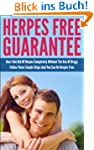 Herpes Free Guarantee: How I Got Rid...
