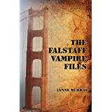 The Falstaff Vampire Files ~ Lynne Murray