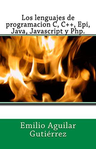 Emilio Aguilar Gutiérrez - Los lenguajes de programacion c, c++, epi, java, javascript y php