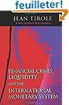Financial Crises, Liquidity & the Int...