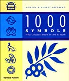 1000 Symbols: What Shapes Mean in Art & Myth (0500283516) by Rowena Shepherd