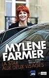 Myl�ne Farmer, la star aux deux visages (Arts, litt�rature et spectacle)