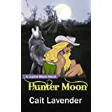 Hunter Moon (Lupine Moon Series)