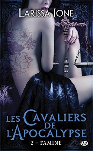 Larissa Ione - Famine: Les Cavaliers de l'Apocalypse, T2