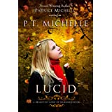 Lucid: Book 2 (Brightest Kind of Darkness) ~ P.T.  Michelle