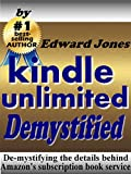 Kindle Unlimited, Demystified: De-mystifying the details behind Amazons subscription book service
