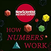How Numbers Work: Discover the strange and beautiful world of mathematics | [New Scientist]