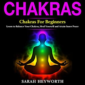 Chakras: Chakras for Beginners Audiobook