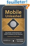 Mobile Unleashed: The Origin and Evol...