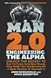 by John Romaniello, Adam Bornstein Man 2.0: Engineering the Alpha (2013) Paperback