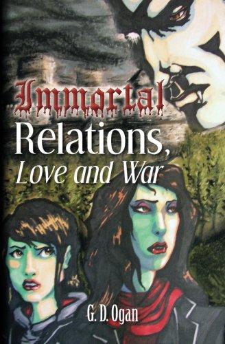 Book: Immortal Relations - Love & War by G. D. Ogan