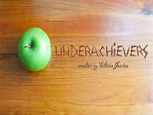 Underachievers - Season 1