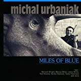 Miles Of Blue by URBANIAK,MICHAL (2013-09-03?