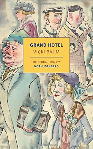 Grand Hotel by Vicki Baum