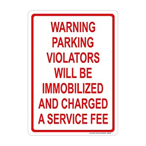 Parking Violators Immobilized Sign, Includes Holes, 3M Sheeting, Highest Gauge Aluminum, Laminated, UV Protected, Made in USA, Safety, Parking
