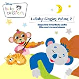 Baby Einstein Lullaby Classics 2by The Baby Einstein...