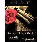 Hell Bentby Heather Killough-Walden
