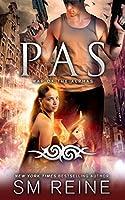 Pas: An Urban Fantasy Novel (War of the Alphas Book 4) (English Edition)