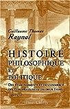 echange, troc Guillaume Thomas Raynal - Histoire philosophique et politique des établissements et du commerce des Européens dans les deux Indes: Tome 3