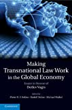 img - for Making Transnational Law Work in the Global Economy: Essays in Honour of Detlev Vagts book / textbook / text book