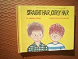 img - for Straight Hair, Curly Hair (Let's Read and Find Out Science Book) (Let's-read-and-find-out books) book / textbook / text book