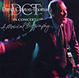echange, troc David Clayton-Thomas - In Concert: A Musical Biography