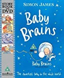 Simon James Baby Brains with DVD: The Smartest Baby in the Whole World by James, Simon ( 2007 )