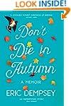 Don't Die in Autumn: The Heartwarming...