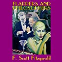 Flappers and Philosophers (       UNABRIDGED) by F. Scott Fitzgerald Narrated by William Dufris