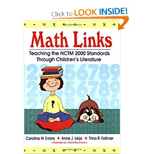 Math Links: Teaching the NCTM 2000 Standards Through Children's Literature by Caroline W. Evans, Anne Leija and Trina R Falkner