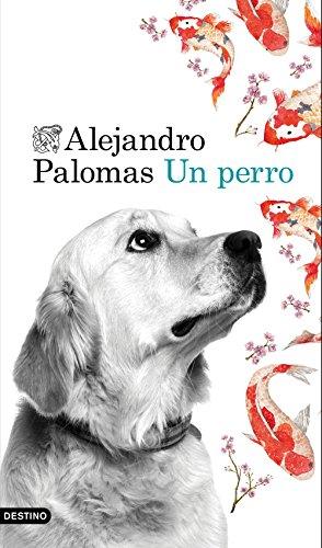 Un perro (Spanish Edition)