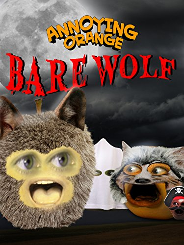 Annoying Orange - Barewolf