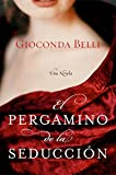 img - for El Pergamino de la Seduccion: Una Novela (Spanish Edition) book / textbook / text book