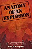 img - for Anatomy of an explosion: A theological analysis of the Missouri Synod conflict by Kurt E Marquart (1988-05-03) book / textbook / text book