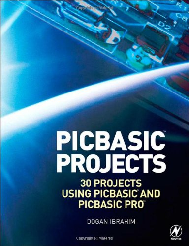 Pic Basic Projects, Second Edition: 30 Projects Using Pic Basic And Pic Basic Pro