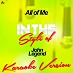 All of Me (In the Style of John Legen...