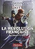 La Révolution française, du chaos à l'unité : Assassin's Creed Unity