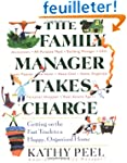 The Family Manager Takes Charge: Gett...