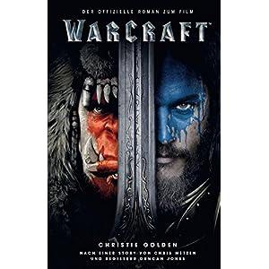 Warcraft: Roman zum Film (World of Warcraft)