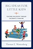 img - for Big Ideas for Little Kids: Teaching Philosophy through Children's Literature book / textbook / text book