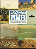 img - for Fact Or Fantasy - Compelling Collection Of Awe-Inspiring Tales book / textbook / text book