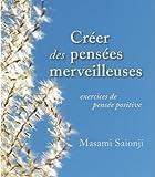 echange, troc Masami Saionji - Créer des pensées merveilleuses.