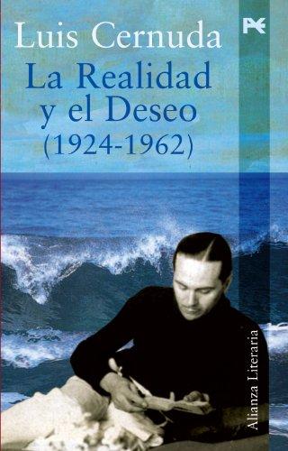 La realidad y el deseo (1924-1962) (Spanish Edition)