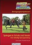 Springen in Schule und Verein: Eine vielseitige Sprungschule
