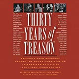 Thirty Years of Treason: Excerpts from Hearings Before the House Committee on Un-American Activities 1938 -1968; COMPLETE SET