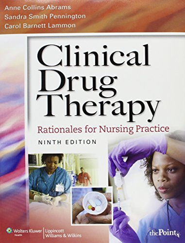 Clinical Drug Therapy: Rationales for Nursing Practice [With CDROM and Paperback Book]
