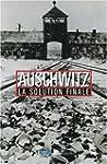 Auschwitz : La Solution finale