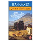 Que Ma Joie Demeure (0828897875) by Giono, Jean
