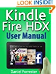 Kindle Fire HDX User Manual: The Ulti...