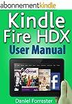 Kindle Fire HDX User Manual: The Ulti...